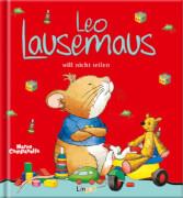 Leo Lausemaus will nicht teilen, ab 3 Jahren